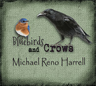 Bluebirds and Crows